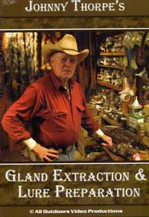 Gland Extraction & Lure Preparation by Johnny Thorpe DVD #41689