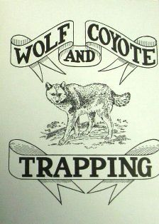Wolf and Coyote Trapping by A.R. Harding #570