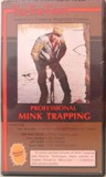 Fur Fish Game Professional Mink Trapping DVD #PMT
