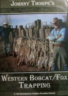 Johnny Thorpe Western Bobcat/Fox Trapping DVD #jtwestbobdvd